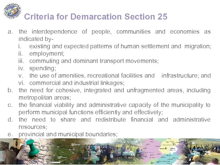 Criteria for Demarcation Section 25 a. the interdependence of people, communities and economies as