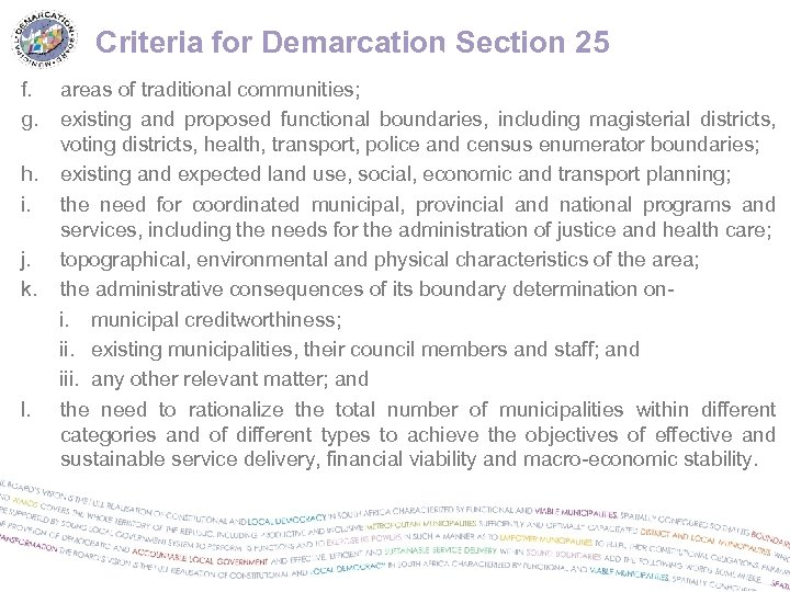 Criteria for Demarcation Section 25 26 f. g. areas of traditional communities; existing and