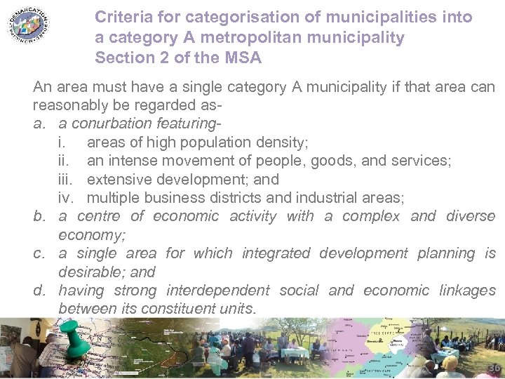 Criteria for categorisation of municipalities into a category A metropolitan municipality Section 2 of