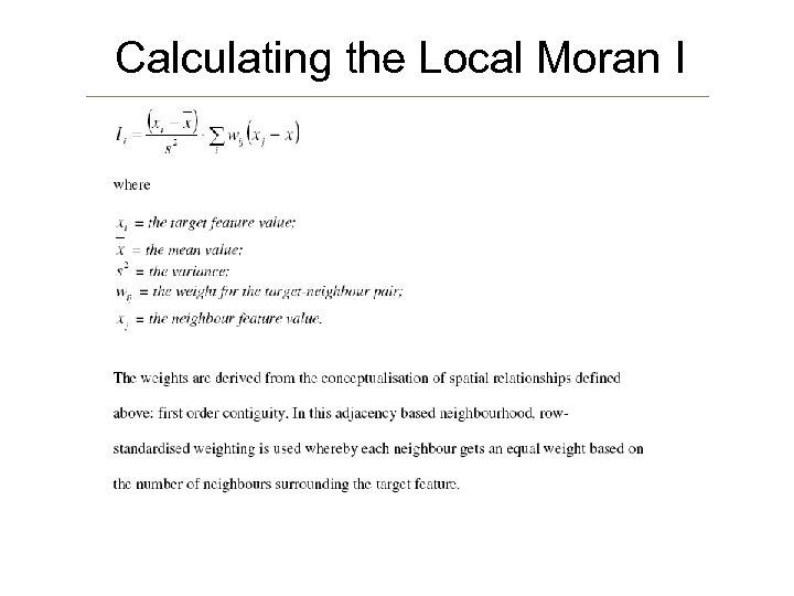 Calculating the Local Moran I
