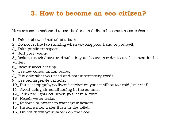 3. How to become an eco-citizen? Here are some actions that can be done