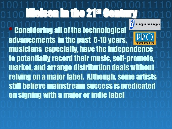 Nielsen in the 21 st Century • Considering all of the technological advancements in