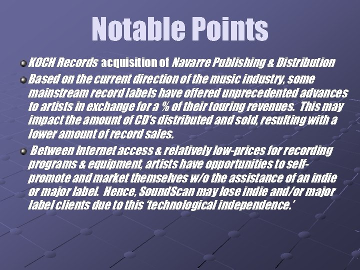 Notable Points KOCH Records acquisition of Navarre Publishing & Distribution Based on the current