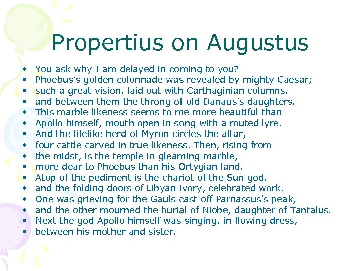 Propertius on Augustus • • • • You ask why I am delayed in