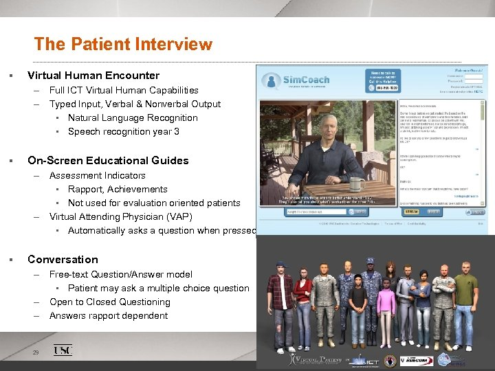 The Patient Interview § Virtual Human Encounter – Full ICT Virtual Human Capabilities –