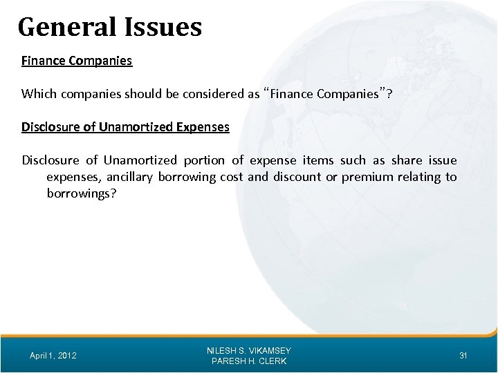 """General Issues Finance Companies Which companies should be considered as """"Finance Companies""""? Disclosure of"""