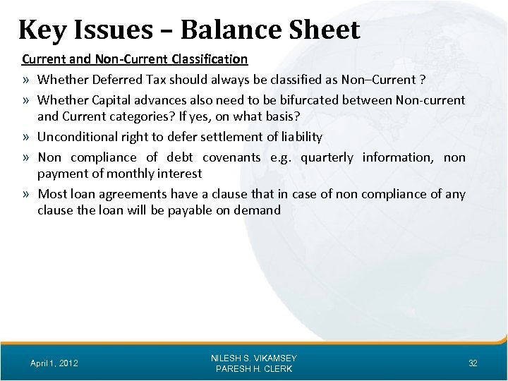 Key Issues – Balance Sheet Current and Non-Current Classification » Whether Deferred Tax should