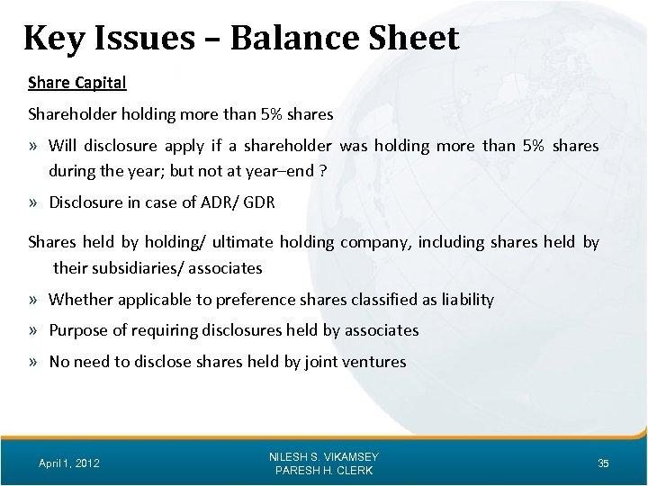 Key Issues – Balance Sheet Share Capital Shareholder holding more than 5% shares »