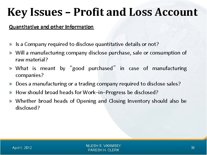 Key Issues – Profit and Loss Account Quantitative and other Information » Is a