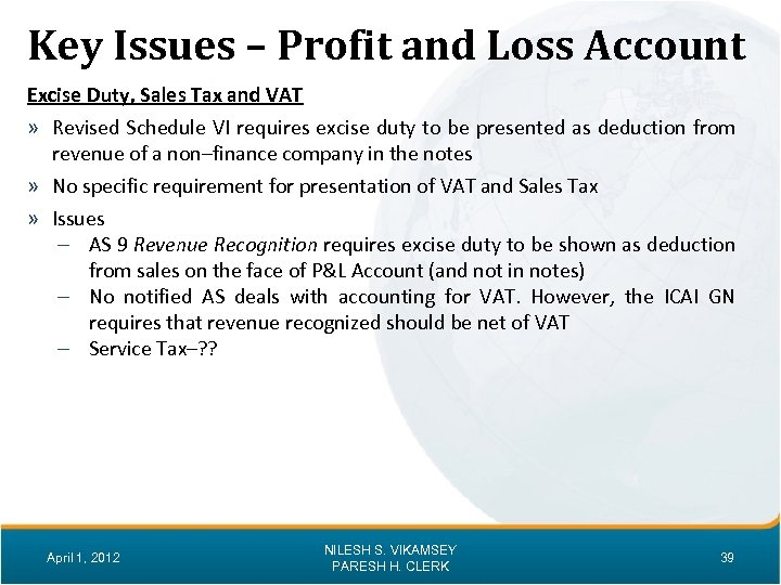 Key Issues – Profit and Loss Account Excise Duty, Sales Tax and VAT »