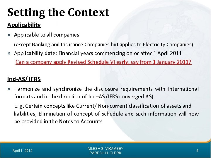 Setting the Context Applicability » Applicable to all companies (except Banking and Insurance Companies