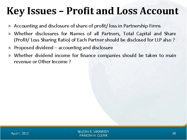 Key Issues – Profit and Loss Account » Accounting and disclosure of share of