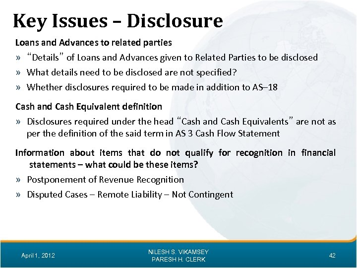 """Key Issues – Disclosure Loans and Advances to related parties » """"Details"""" of Loans"""