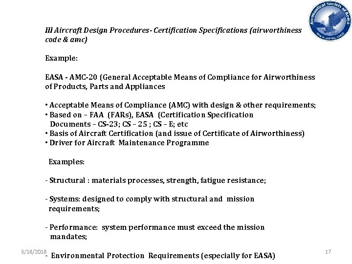 III Aircraft Design Procedures- Certification Specifications (airworthiness code & amc) Example: EASA - AMC-20