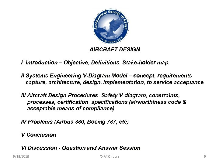 AIRCRAFT DESIGN I Introduction – Objective, Definitions, Stake-holder map. II Systems Engineering V-Diagram Model