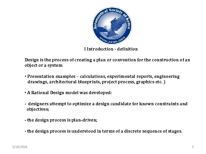 I Introduction - definition Design is the process of creating a plan or convention