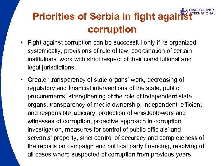 Priorities of Serbia in fight against corruption • Fight against corruption can be successful