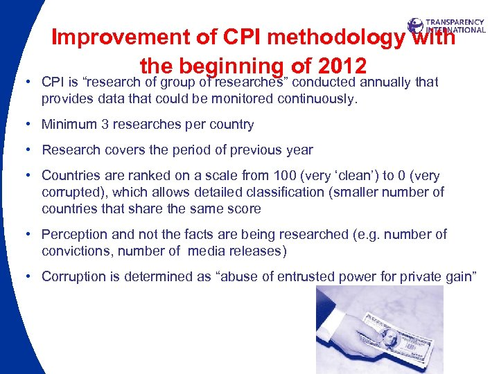 "Improvement of CPI methodology with the beginning of 2012 • CPI is ""research of"