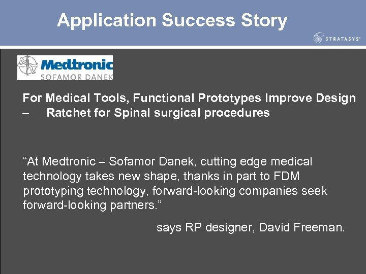 Application Success Story For Medical Tools, Functional Prototypes Improve Design – Ratchet for Spinal