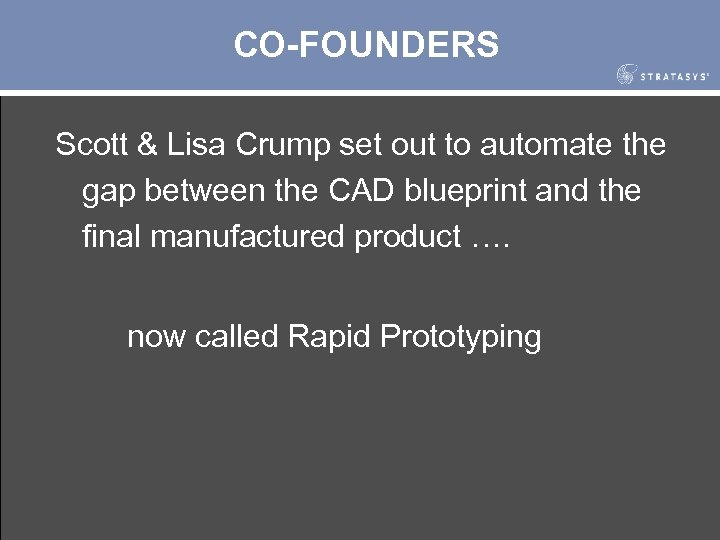 CO-FOUNDERS Scott & Lisa Crump set out to automate the gap between the CAD