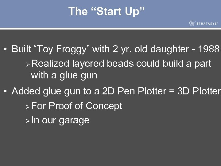 """The """"Start Up"""" • Built """"Toy Froggy"""" with 2 yr. old daughter - 1988"""