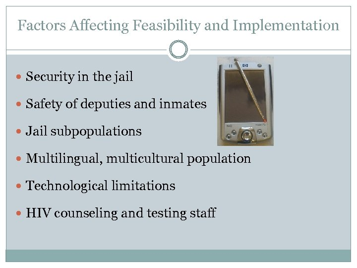 Factors Affecting Feasibility and Implementation Security in the jail Safety of deputies and inmates