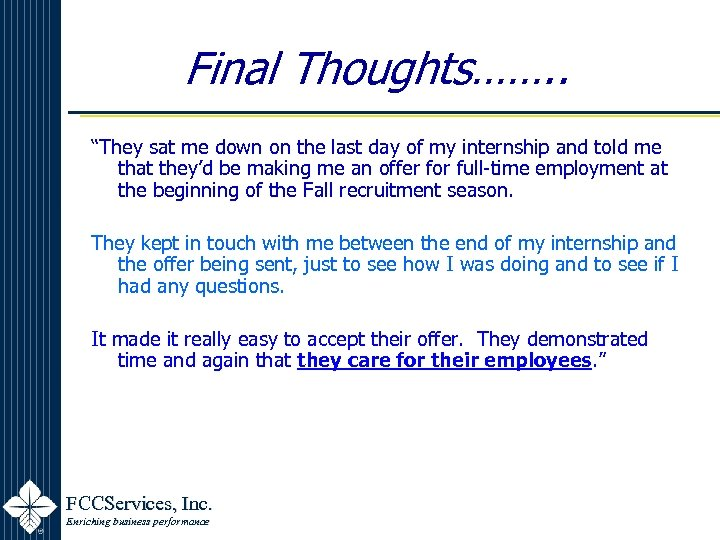 """Final Thoughts……. . """"They sat me down on the last day of my internship"""