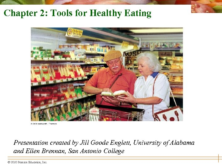 Chapter 2: Tools for Healthy Eating Presentation created by Jill Goode Englett, University of