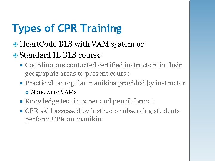 Types of CPR Training Heart. Code BLS with VAM system or Standard IL BLS