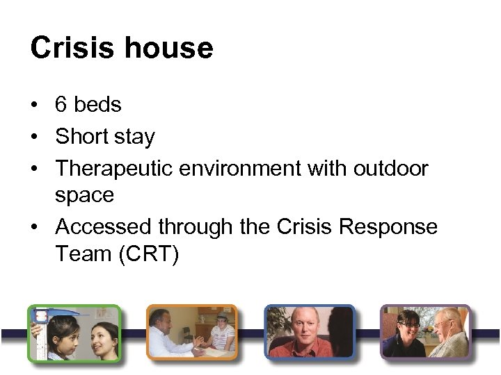 Crisis house • 6 beds • Short stay • Therapeutic environment with outdoor space