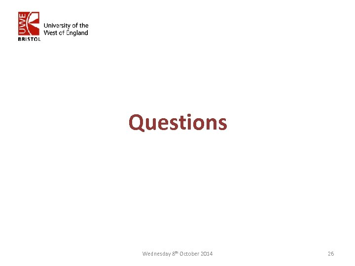 Questions Wednesday 8 th October 2014 26