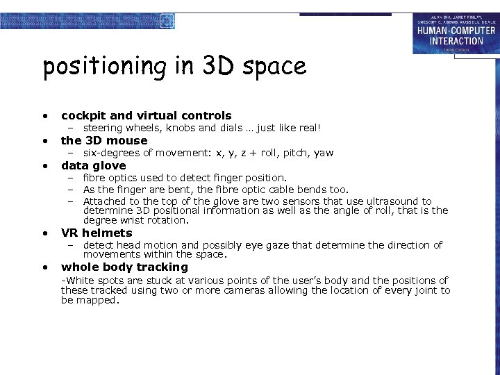 positioning in 3 D space • cockpit and virtual controls • the 3 D