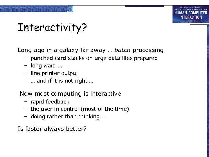 Interactivity? Long ago in a galaxy far away … batch processing – punched card