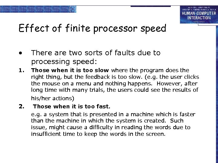 Effect of finite processor speed • There are two sorts of faults due to