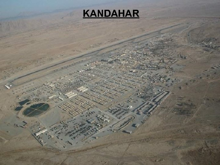 Non Sensitive Information Releasable to the Public KANDAHAR Non Sensitive Information Releasable to the