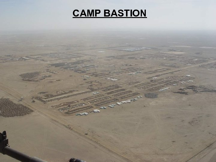 Non Sensitive Information Releasable to the Public CAMP BASTION Non Sensitive Information Releasable to
