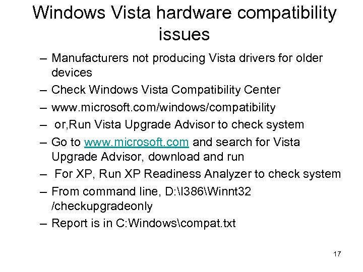 Windows Vista hardware compatibility issues – Manufacturers not producing Vista drivers for older devices