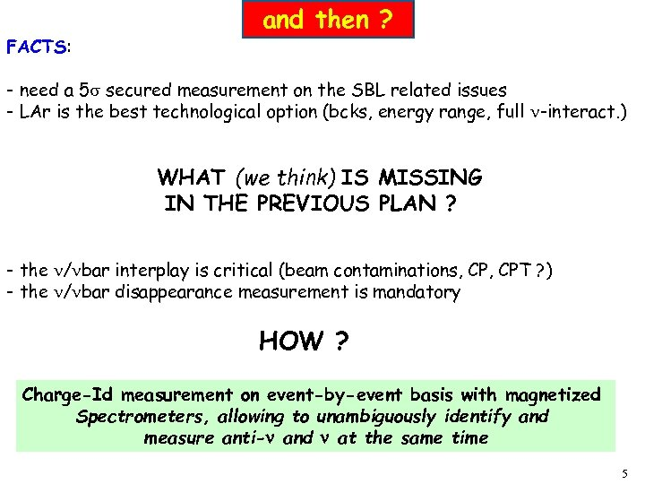 FACTS: and then ? - need a 5 secured measurement on the SBL related