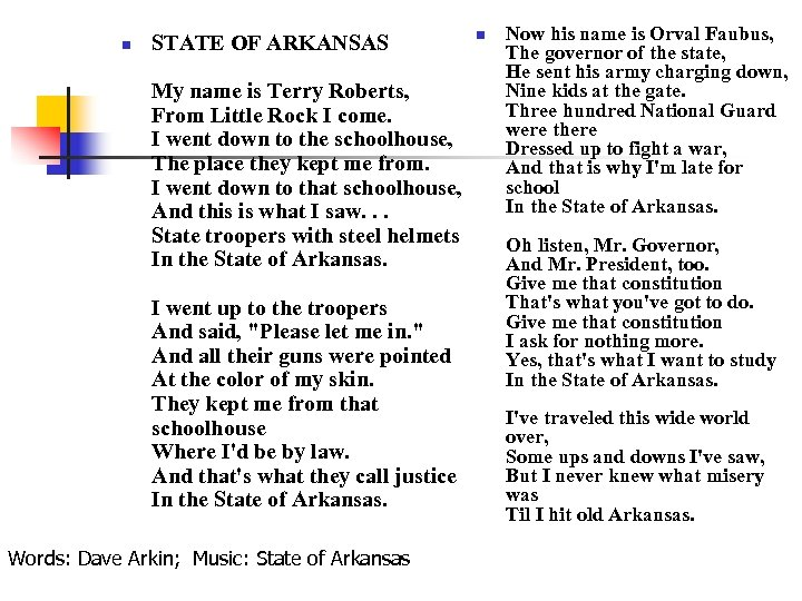 n STATE OF ARKANSAS My name is Terry Roberts, From Little Rock I come.
