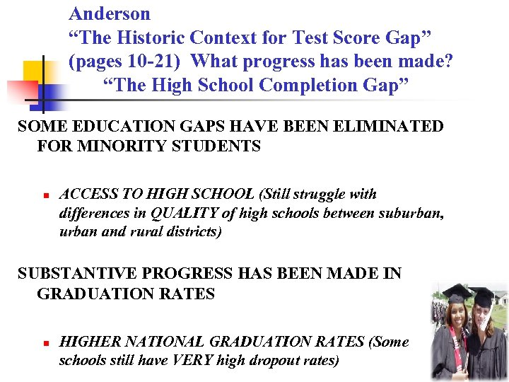"Anderson ""The Historic Context for Test Score Gap"" (pages 10 -21) What progress has"