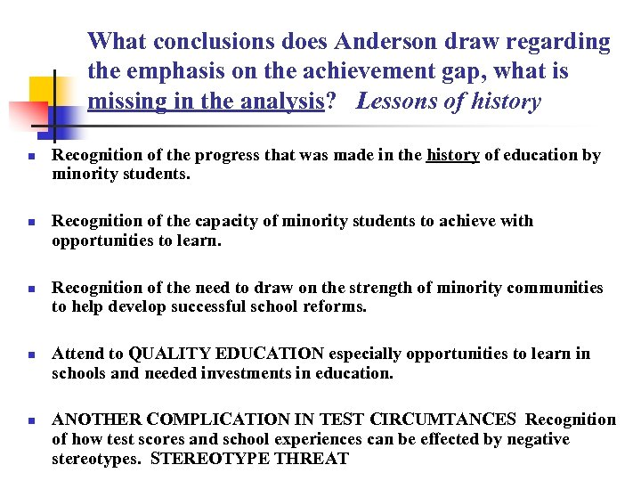 What conclusions does Anderson draw regarding the emphasis on the achievement gap, what is