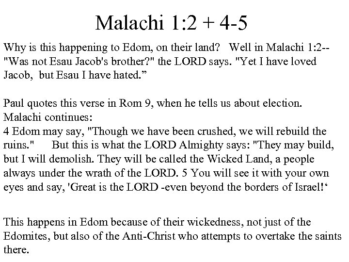 Malachi 1: 2 + 4 -5 Why is this happening to Edom, on their