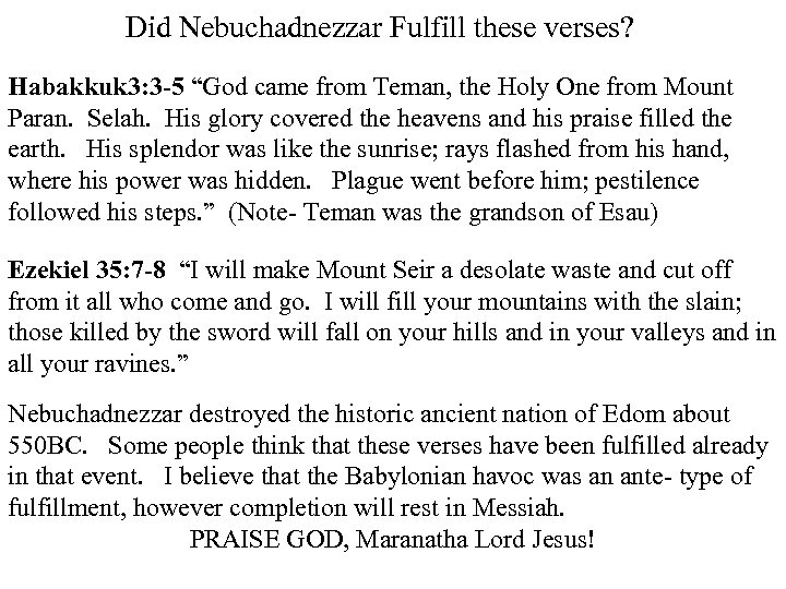 """Did Nebuchadnezzar Fulfill these verses? Habakkuk 3: 3 -5 """"God came from Teman, the"""