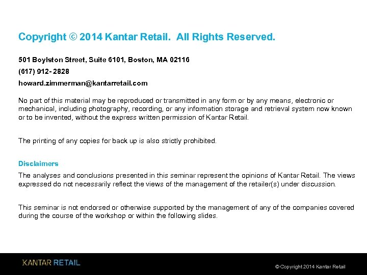 Copyright © 2014 Kantar Retail. All Rights Reserved. 501 Boylston Street, Suite 6101, Boston,
