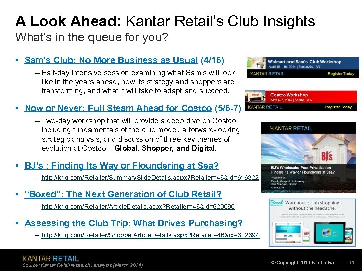 A Look Ahead: Kantar Retail's Club Insights What's in the queue for you? •