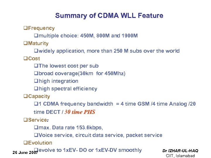 Summary of CDMA WLL Feature q. Frequency qmultiple choice: 450 M, 800 M and