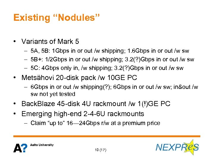 "Existing ""Nodules"" • Variants of Mark 5 – 5 A, 5 B: 1 Gbps"