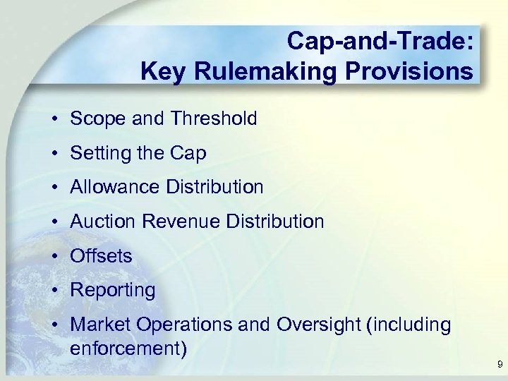 Cap-and-Trade: Key Rulemaking Provisions • Scope and Threshold • Setting the Cap • Allowance