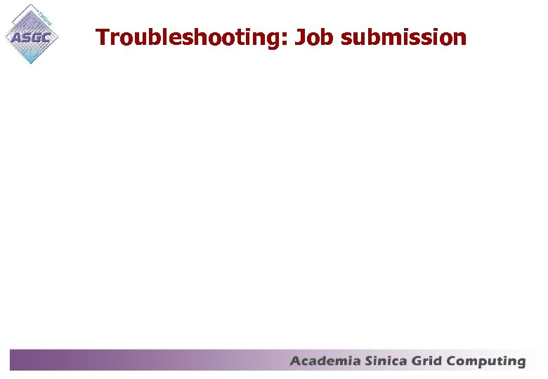 Troubleshooting: Job submission