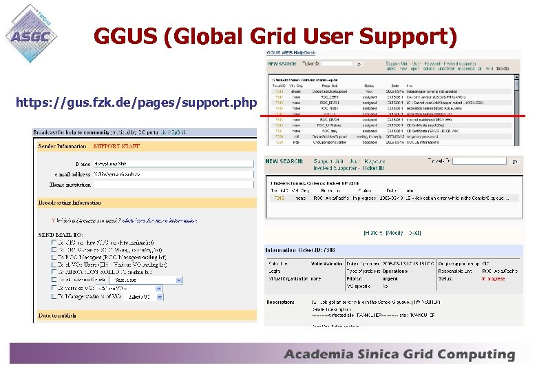 GGUS (Global Grid User Support) https: //gus. fzk. de/pages/support. php
